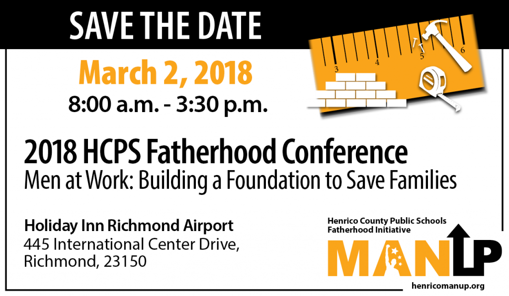 2018 HCPS Fatherhood Conference | March 2, 2018 | 8:00 a.m. - 3:30 p.m | Holiday Inn Richmond Airport
