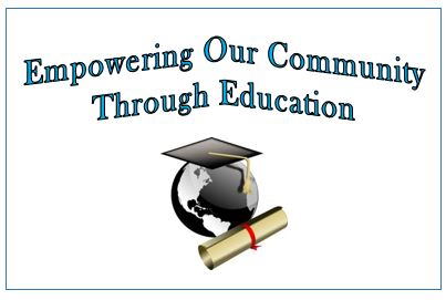 empowering our community through education