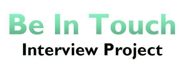 Be In Touch – Interview Project