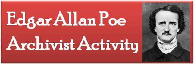 Edgar Allan Poe Archivist Activity – 7810