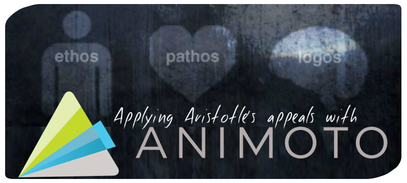 Applying Aristotle's Appeals with Animoto – 15HS202