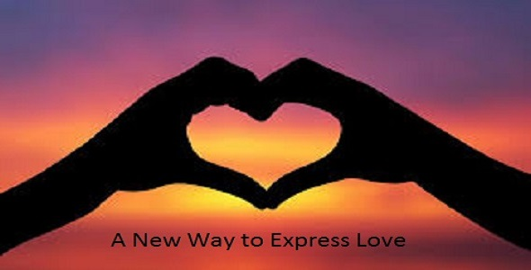 A New Way to Express Love