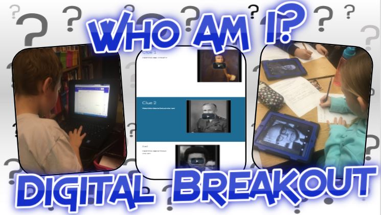 "Historical Figures ""Who Am I?"" Digital Breakout"