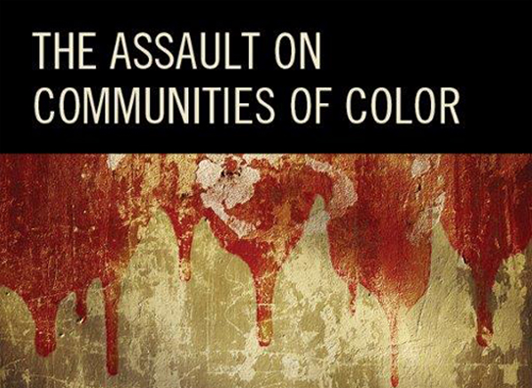 image of book cover for The Assault on Communities of Color: Exploring the Realities of Race-Based Violence
