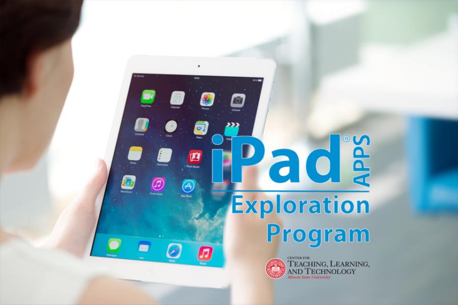 CTLT's iPad Apps Exploration Program. iPad is a registered trademark of Apple Inc.