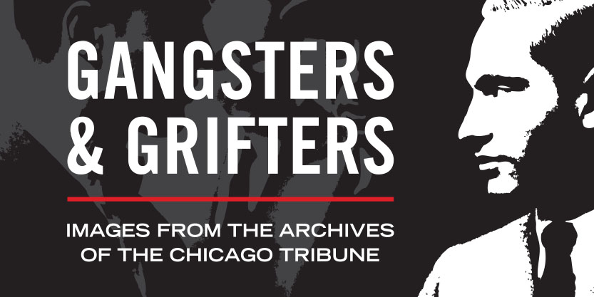 image form exhibit poster for Grifters and Gangsters