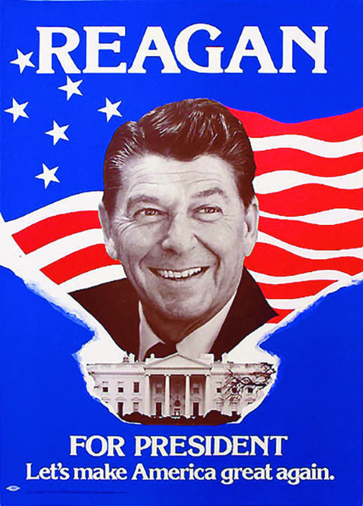 Former President Ronald Reagan's campaign poster
