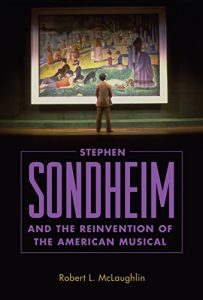 The cover of a new book on Stephen Sondheim by Robert McLaughlin.