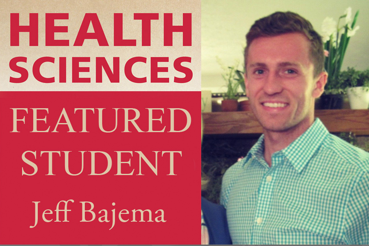 Health Sciences Featured Student Jeff Bajema.