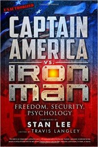 image of the book cover for Captain America vs. Iron Man: Freedom, Security, Psychology