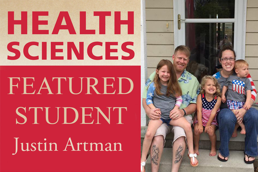 Justin Artman and his family, with Health Sciences Featured Student in text