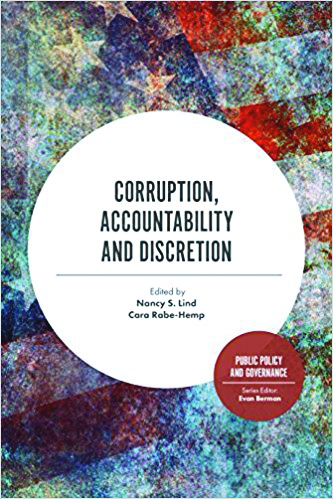 Book cover: Corruption, Accountability and Discretion Edited by Nancy S. Lind Cara Rabe-Hemp Public Policy and Governance