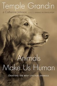 Cover of Temple Grandin book, Animals Make Us Human