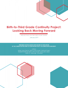 Birth-to-Third Grade Continuity Project: Looking Back Moving Forward