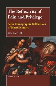 Book cover for Ellis Hurd's The Reflexivity of Pain and Privilege