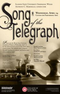 Concert poster with image of a Telegraph and details of the April 24 concert as listed in press release, including order of program: Donald Grantham (b. 1947) – Baron Piquant on Pointe (2011) Ron Nelson (b. 1929) – Courtly Airs and Dances (1995) Zachary Taylor, guest conductor --Intermission-- Donald Grantham (b. 1947) – Honey in the Rock (2008) Ian Dicke (b. 1982) – Song of the Telegraph (2010)