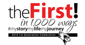 "Text reads ""the first! in 1,000 ways #mystoyrmylifemyjourneys 2019 1st generation celebration"