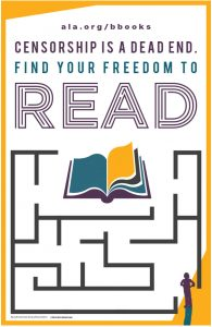 Censorship is a dead end Celebrate your freedom to readBanned Books Week logo