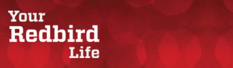 Your Redbird Life Newsletter