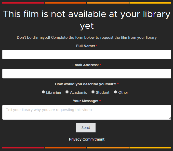 A screenshot of the form that ISU Kanopy users will need to fill out in order to get access to some films. Form fields include user's name, email address, reltaionship to the university, and reason for requesting the video.