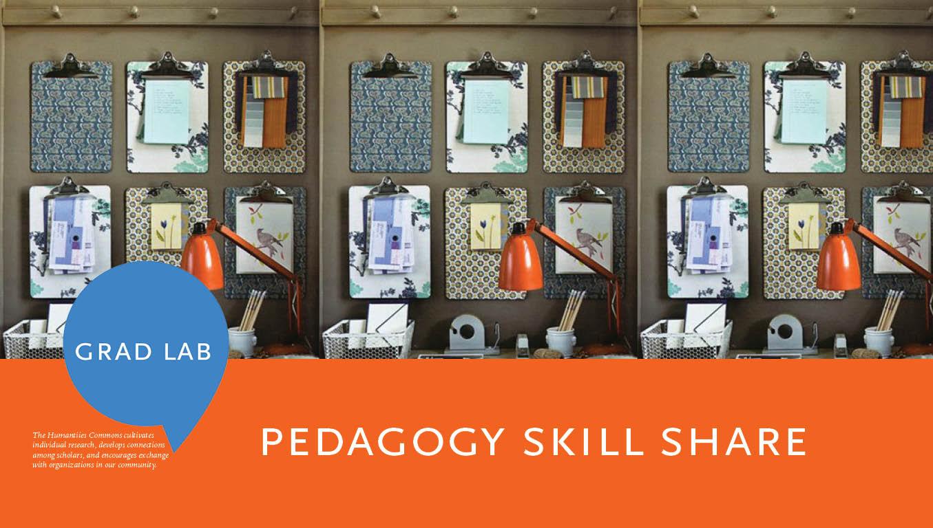 Pedagogy Skill Share