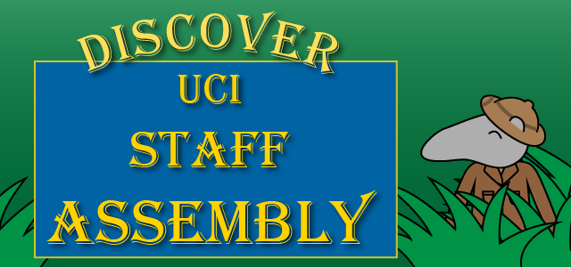 Discover UCI Staff Assembly