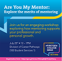 Are You My Mentor: Explore the merits of mentoring