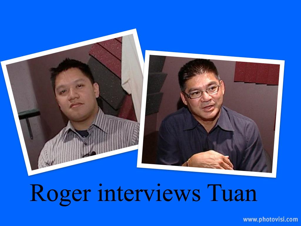 Roger Le interviews narrator, Pham Quang Tuan