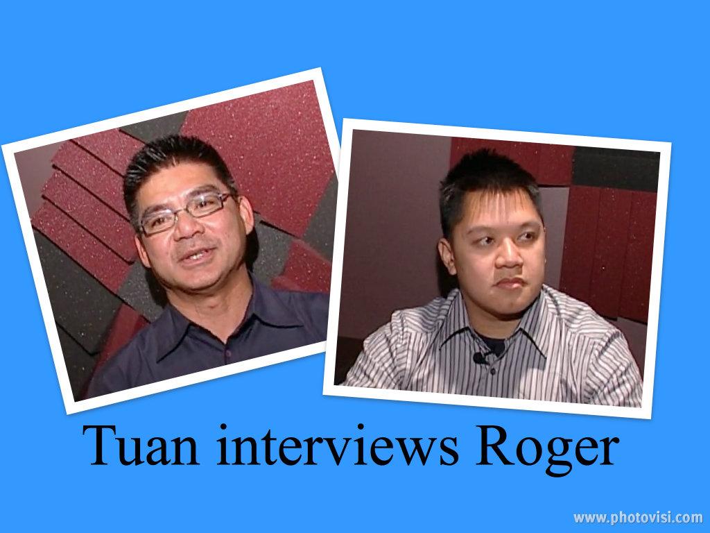 Pham Quang Tuan interviews narrator, Roger Le