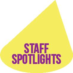 Staff Spotlights