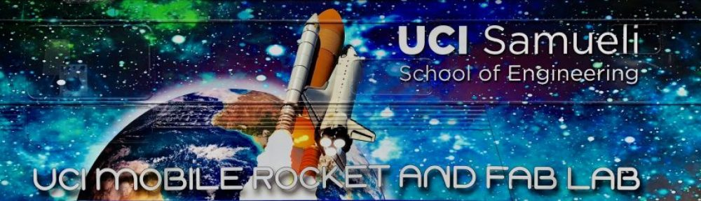 UCI Mobile Rocket and FAB LAB