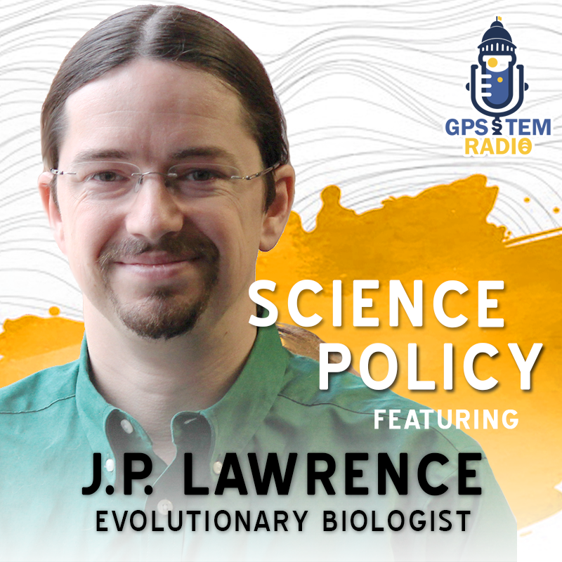 Check out the new Science Policy Podcast episode with JP Lawrence, MS PhD.