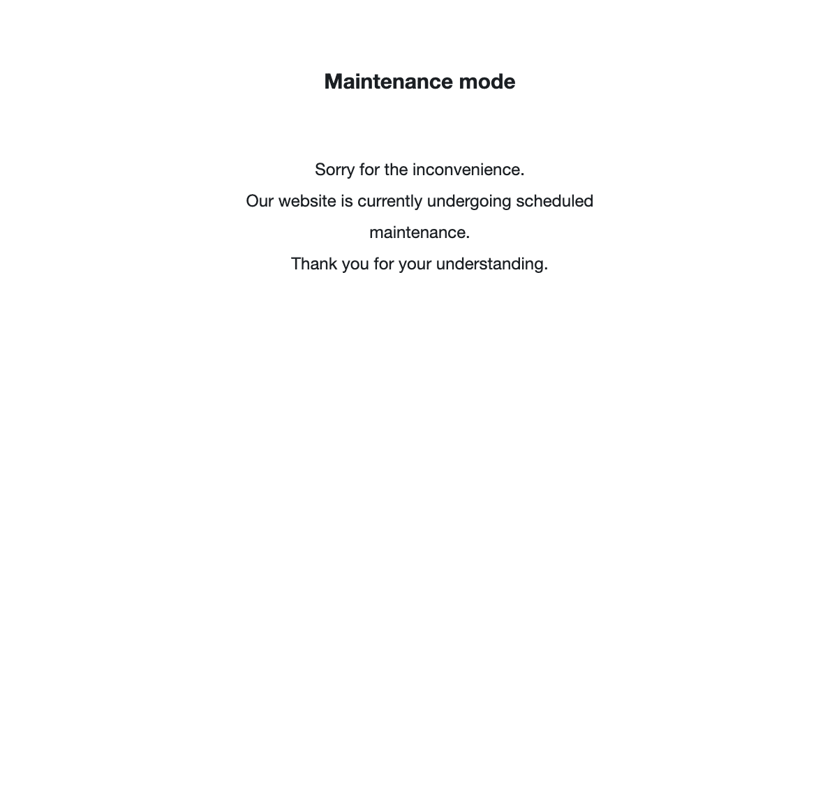Mainteance Mode example
