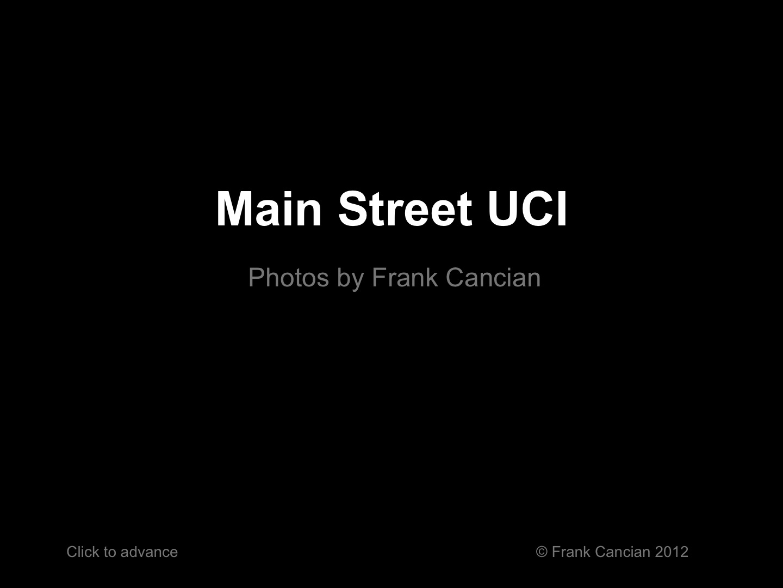 Main Street UCI Photos by Frank Cancian