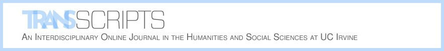 An Interdisciplinary Journal in  the Humanities and Social Sciences at UC Irvine