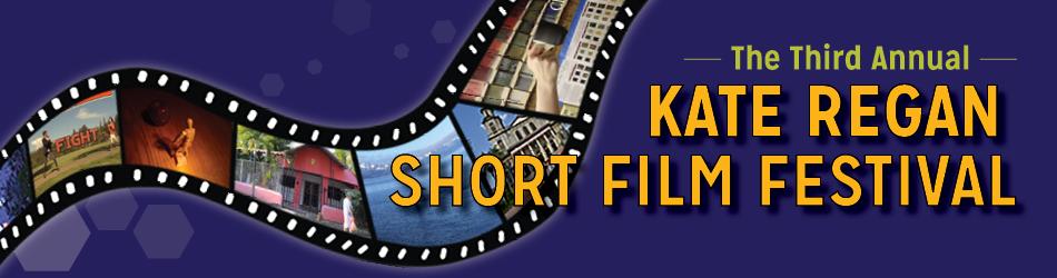 Kate Regan Short Film Festival