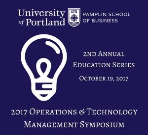 Operations and Technology Management Symposium October 19, 2017