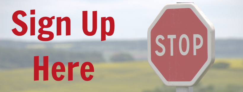 Sign Up Here with Stop Sign