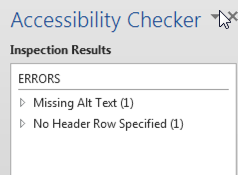"The accessibility checker inspection results list in Word 2013. It lists 2 errors, ""missing alt text"", and ""no header row specified"""