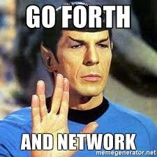 spok saying Go forth and network