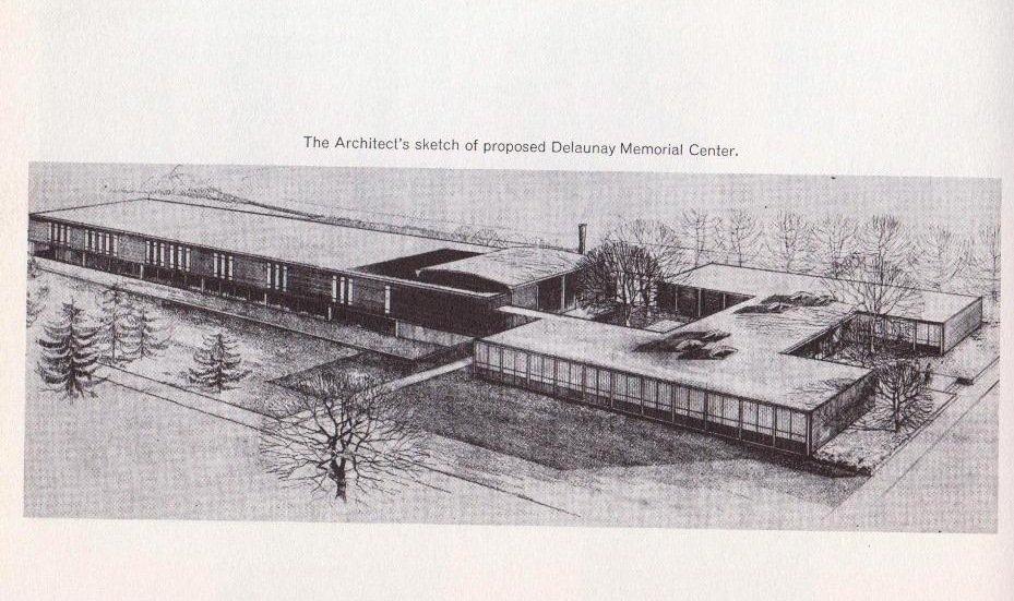 Artist's Sketch of Proposed Delaunay Memorial Center, 1961 Log
