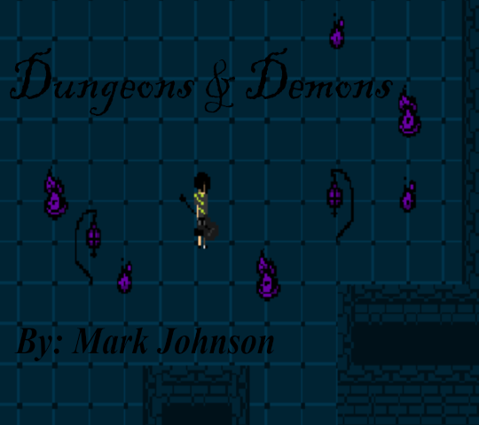 Dungeons & Demons. By: Mark Johnson