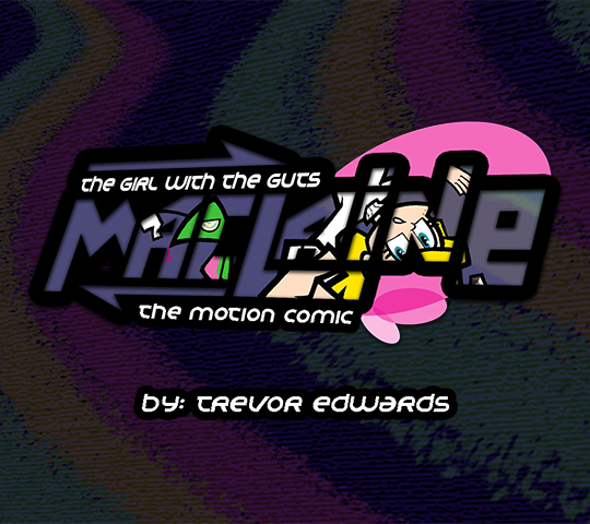 The Girl With the Guts: Maclaine; The Motion Comic. By: Trevor Edwards