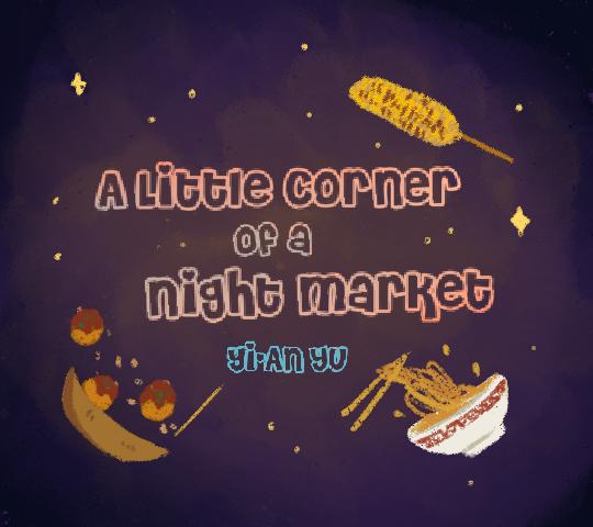 A Little Corner of a Night Market. Yi-An Yu