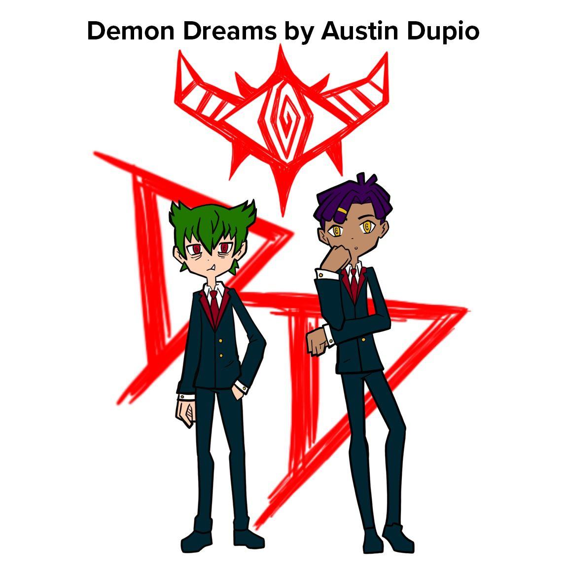 Demon Dreams by Austin Dupio