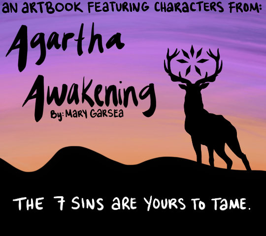 The 7 Sins Are Yours To Tame; An Artbook Featuring Characters From: Agartha Awakening by Mary Garsea
