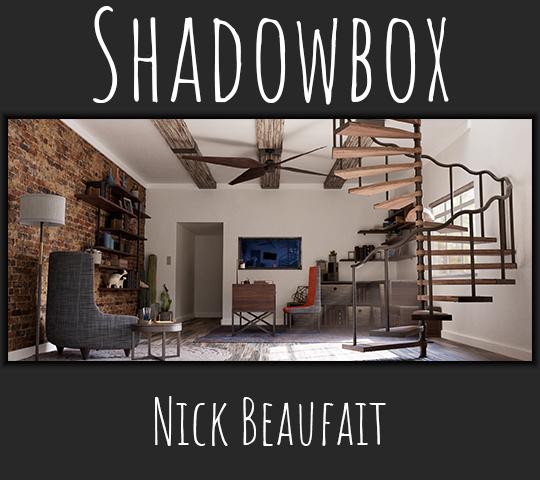 Shadowbox. Nick Beaufait