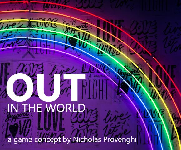 Out In The World; a game concept by Nicolas Provenghi