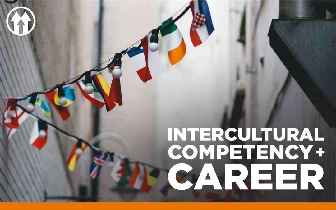 Assortment of flags overlaid by the Intercultural Competency & Career event logo