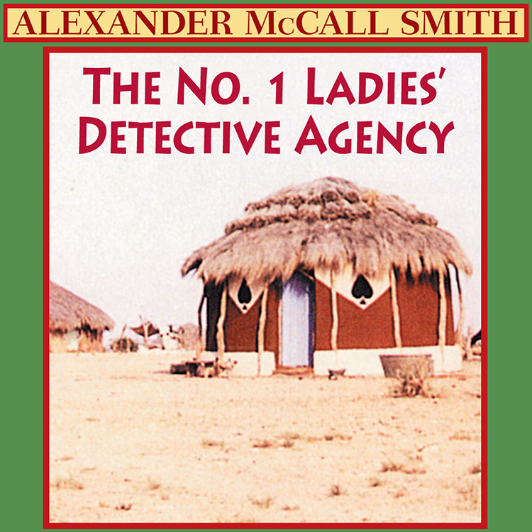The No. 1 Ladies' Detective Agency book cover